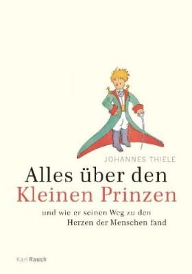 Alles-ueber-den-Kleinen-Prinzen-Und-wie-er-seinen-Weg-zu-den-Herzen-der-Menschen-fand-0