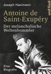 Antoine-de-Saint-Exup–ry-Der-melancholische-Weltenbummler-Eine-Biografie-0