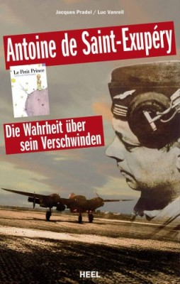 Antoine-de-Saint-Exup--ry-Die-Wahrheit-ueber-sein-Verschwinden-0