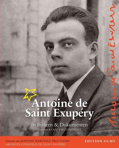 Antoine-de-Saint-Exup--ry-Sein-Leben-in-Bildern-und-Dokumenten-0
