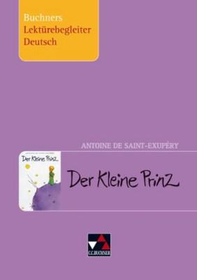 Buchners-Lektuerebegleiter-Deutsch-Antoine-de-Saint-Exup--ry-Der-Kleine-Prinz-0