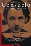 Consuelo-de-Saint-Exup–ry-Das-Leben-der-Rose-des-Kleinen-Prinzen-0