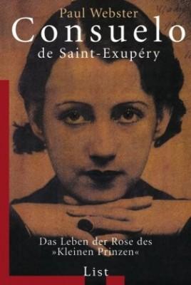 Consuelo-de-Saint-Exup--ry-Das-Leben-der-Rose-des-Kleinen-Prinzen-0