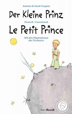 Der-Kleine-Prinz----Le-Petit-Prince-Deutsch-Franzoesisch-0