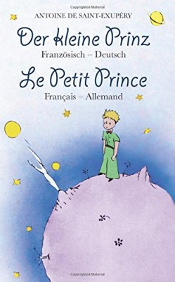 Der-kleine-Prinz-Franzoesisch-Deutsch-Le-Petit-Prince-Fran--ais-Allemand-zweisprachig-bilingue-0