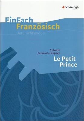 EinFach-Franzoesisch-Unterrichtsmodelle-Antoine-de-Saint-Exup--ry-Le-Petit-Prince-0