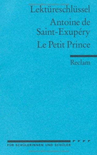 Lektuereschluessel-zu-Antoine-de-Saint-Exup--ry-Le-Petit-Prince-0
