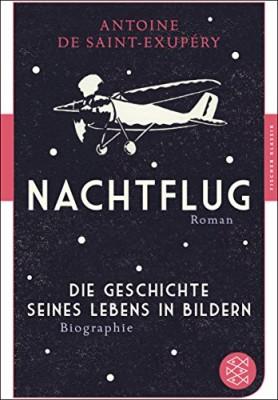 Nachtflugbr-Roman-Die-Geschichte-seines-Lebens-in-Bildernbr-Biographiebr-Fischer-Klassik-0