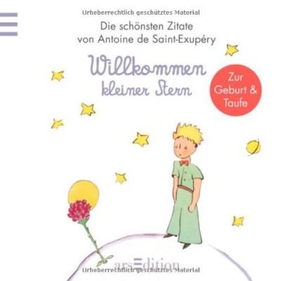 Willkommen-kleiner-Stern-Der-Kleine-Prinz-zur-TaufeGeburt-Kleiner-Prinz-Minibuecher-0