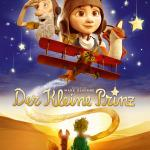 Der kleine Prinz – Filmplakates Animationsfilms 2015 (deutsche Kinoversion)